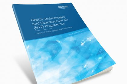 WHO - Health Technologies and Pharmaceuticals (HTTP) Programme